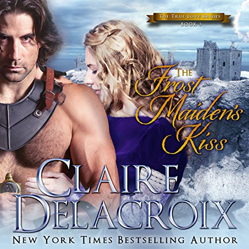 The Frost Maiden's Kiss Audiobook By Claire Delacroix cover art