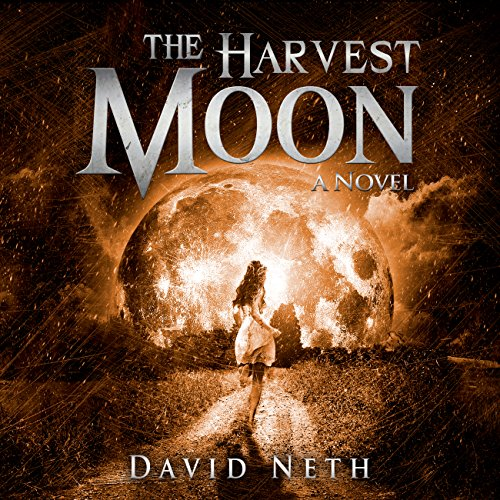 The Harvest Moon     Under the Moon Series, Book 2              By:                                                                                                                                 David Neth                               Narrated by:                                                                                                                                 Nathan Weiland                      Length: 7 hrs and 8 mins     1 rating     Overall 5.0