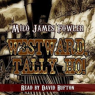 Westward, Tally Ho! audiobook cover art