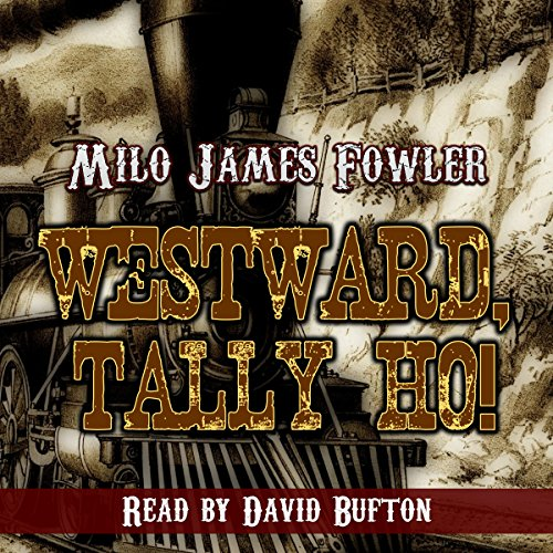 Westward, Tally Ho! audiobook cover art