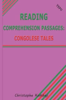 Reading Comprehension Passages: Congolese Tales