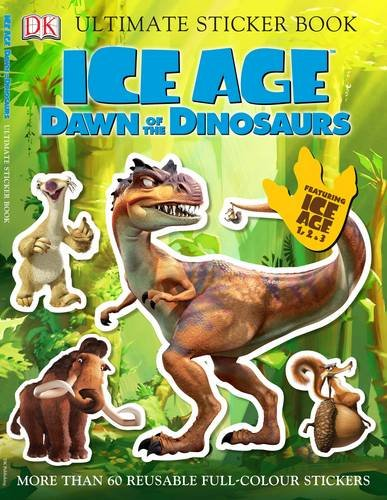 Ice Age Dawn of the Dinosaurs Ultimate Sticker Book