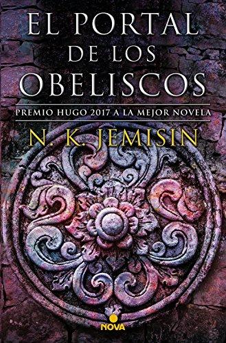 El portal de los obeliscos (La Tierra Fragmentada 2): Premio Hugo 2017 a la mejor novela