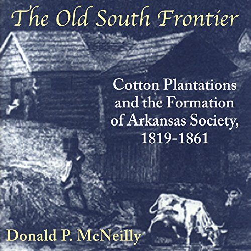 The Old South Frontier audiobook cover art