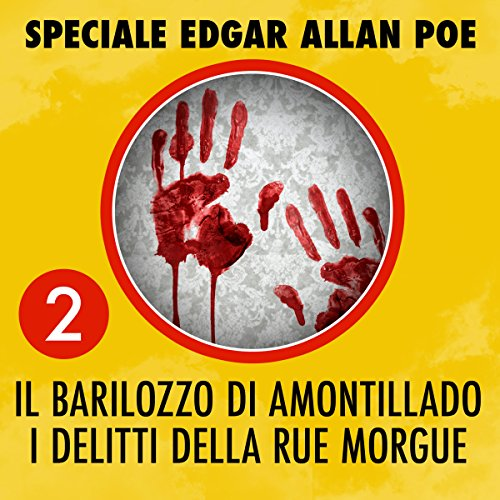 Il barilozzo di Amontillado / I delitti della Rue Morgue audiobook cover art