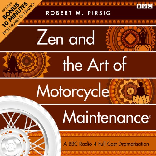 Zen and the Art of Motorcycle Maintenance (Dramatised) audiobook cover art