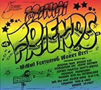 Friends Minmi Featuring Works Best by Minmi (2005-09-22)