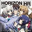 TVアニメ 境界線上のホライゾン ドラマCD 境界線上のホライゾンHR
