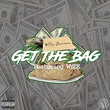 Get the Bag (feat. Wyze)