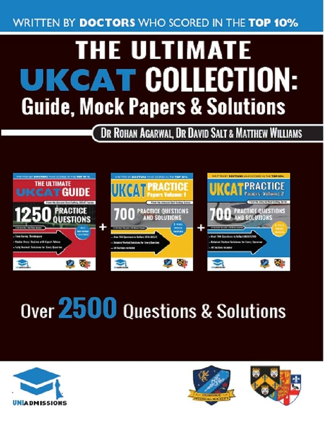 扇動する郡ヒューマニスティックThe Ultimate UKCAT Collection: 3 Books In One, 2,650 Practice Questions, Fully Worked Solutions, Includes 6 Mock Papers, 2019 Edition, UniAdmissions (English Edition)