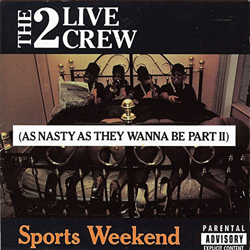 Sports Weekend: As Nasty As They Wanna Be, Part II
