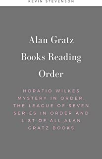 Alan Gratz Books Reading Order: Horatio Wilkes Mystery in order, The League of Seven Series in order and list of all Alan Gratz books (English Edition)