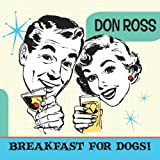 Songtexte von Don Ross - Breakfast for Dogs!