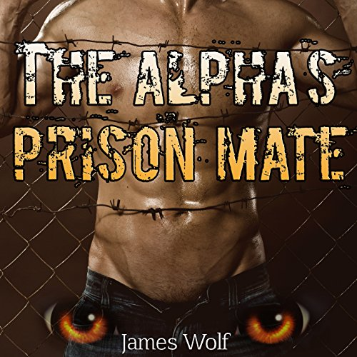 The Alpha's Prison Mate audiobook cover art