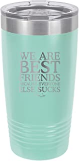 Best friends are family we choose quotes Reviews