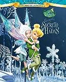 Campanilla y el secreto de las Hadas. Gran libro de la película (Disney. Fairies)