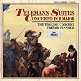 Telemann: Suites; Concerto in D Major
