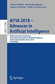 AI*IA 2018 – Advances in Artificial Intelligence: XVIIth International Conference of the Italian Association for Artificia...