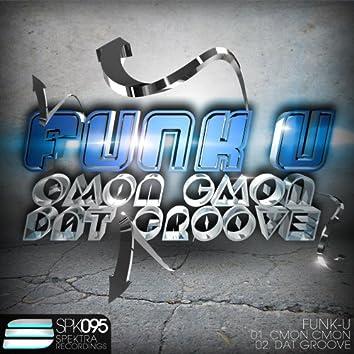 Cmon Cmon / Dat Groove
