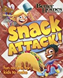 Better Homes and Gardens® Snack Attack!