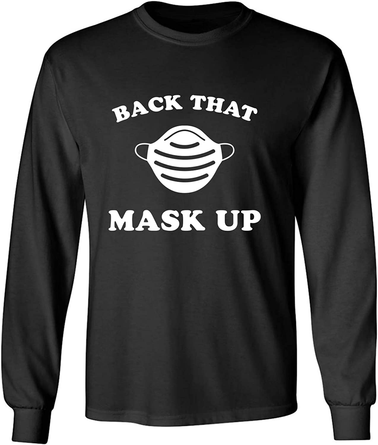 Back That Mask Up Adult Long Sleeve T-Shirt