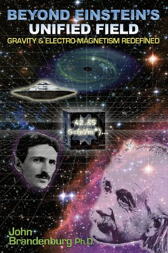 Beyond Einstein's Unified Field: Gravity & Electro-Magnetism Redefined