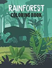 Rainforest Coloring Book: Tropical Rainforest Plants and Animals Activity Book to Color & Relax - Magical Rainforest Color...