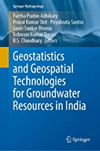 Geostatistics and Geospatial Technologies for Groundwater Resources in India (Springer Hydrogeology)