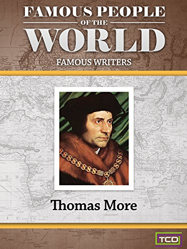 Famous People of the World - Famous Writers - Thomas More