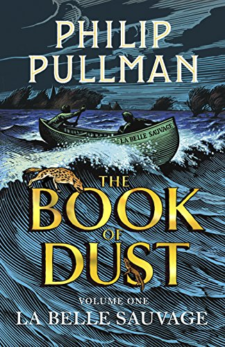 Price comparison product image La Belle Sauvage: The Book of Dust Volume One (Book of Dust Series)
