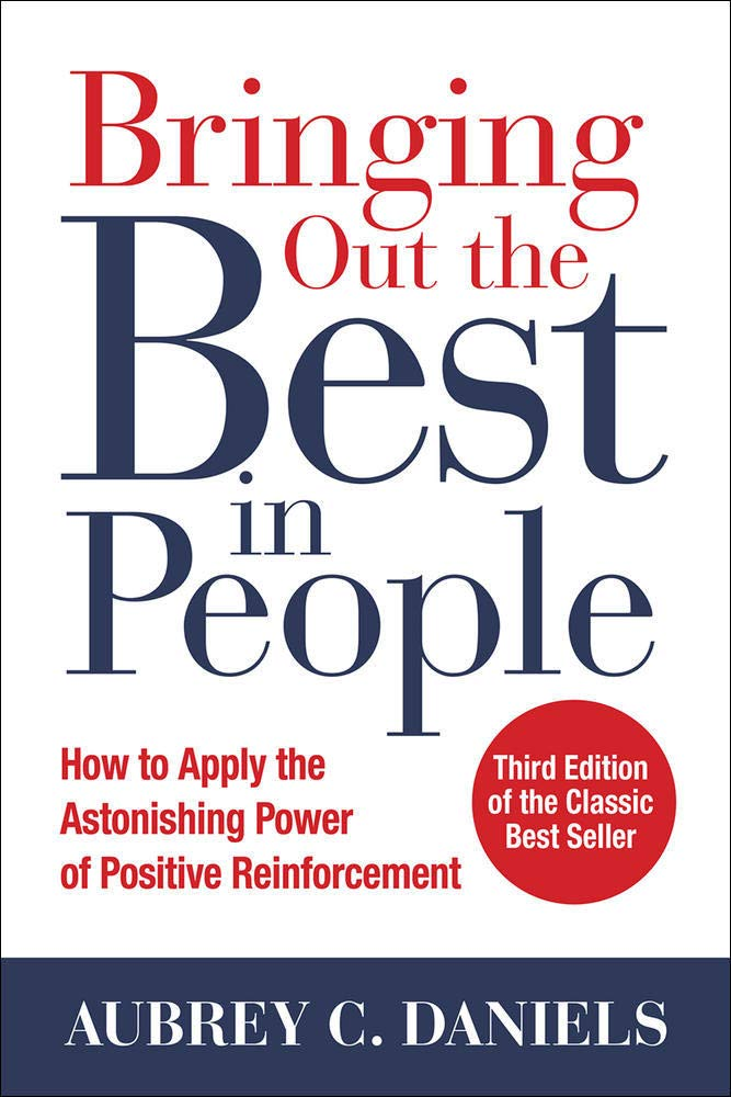 Image OfBringing Out The Best In People: How To Apply The Astonishing Power Of Positive Reinforcement, Third Edition