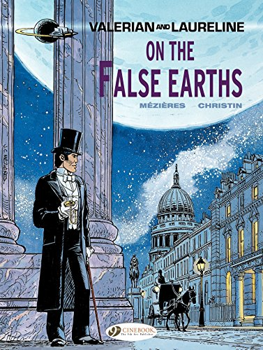 Valerian & Laureline - Volume 7 - On the false Earth (English Edition)
