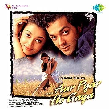 Aur Pyar Ho Gaya (Original Motion Picture Soundtrack)