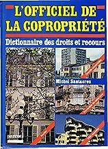 L'officiel de la copropriété: Dictionnaire des droits et recours (Parents Hachette) (French Edition)