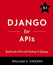 Django for APIs: Build web APIs with Python and Django
