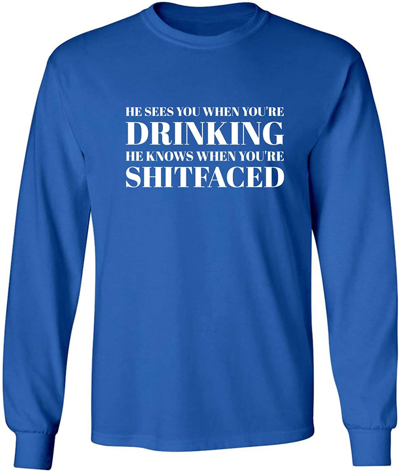 He Sees You When You're Drinking Adult Long Sleeve T-Shirt in Royal - XXXXX-Large