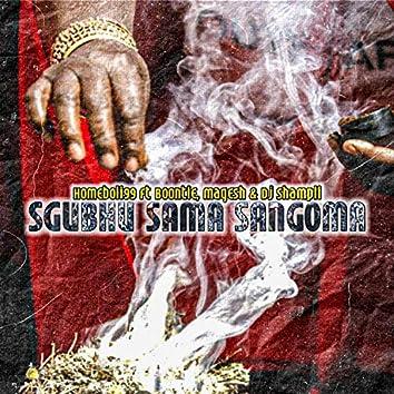Sghubu Sama Sangoma (feat. Boontle, Magesh & Dj Shampli)