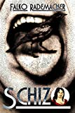 Schizo (Ein Lisa Becker Krimi 4)