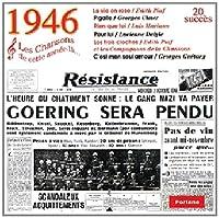 1946 - Les Chansons De Cette Année-Là...