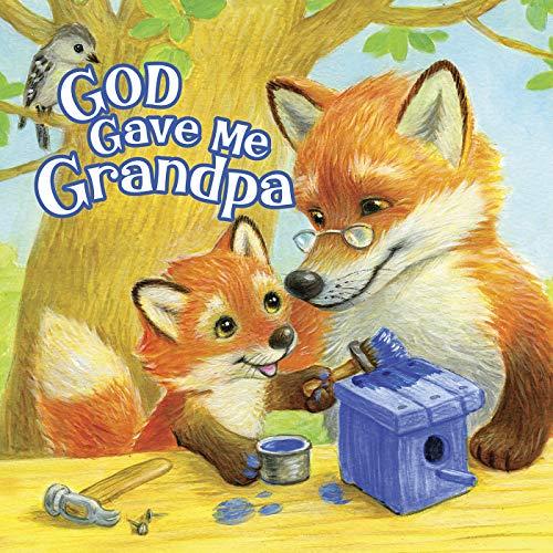 God Gave Me Grandpa (English Edition)
