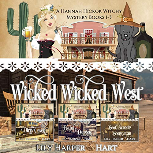 Wicked Wicked West Audiobook By Lily Harper Hart cover art