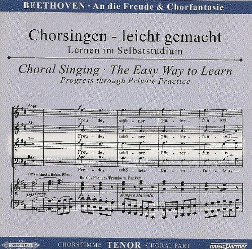 Sinfonie d-Moll Nr.9 und Chorfantasie c-Moll op.80 : CD Chorstimme Tenor und Chorstimmen ohne Tenor