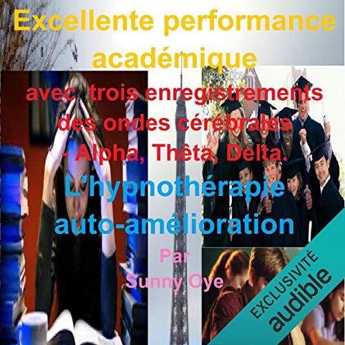 Excellente performance académique cover art