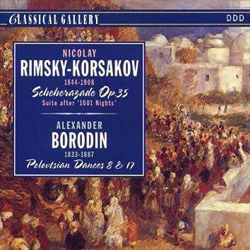 Rimsky-Korsakov: Scheherazade, Op. 35 - Borodin: Polovtsian Dances Nos. 8 & 17