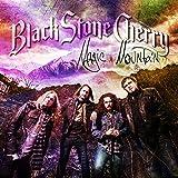Songtexte von Black Stone Cherry - Magic Mountain