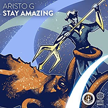 Stay Amazing - Single