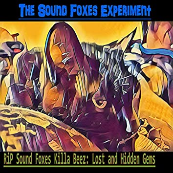 RiP Foxes Killa Bees: Lost and Hidden Gems