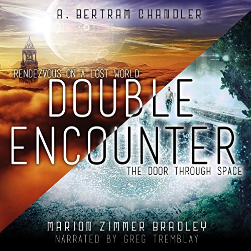 Double Encounter: Rendezvous on a Lost World & The Door Through Space audiobook cover art