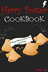 Harry Potter Cookbook: An Amazing Collection of Harry Potter Inspired Recipes Kindle Edition