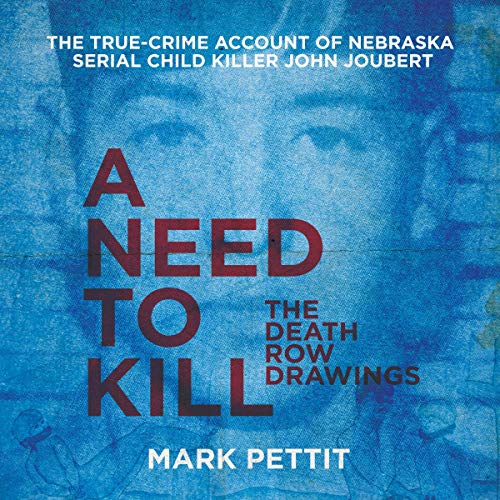 A Need to Kill: The Death Row Drawings audiobook cover art